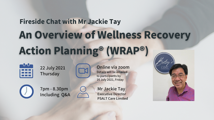 Fireside Chat #03: An Overview of Wellness Recovery Action Planning® (WRAP®)