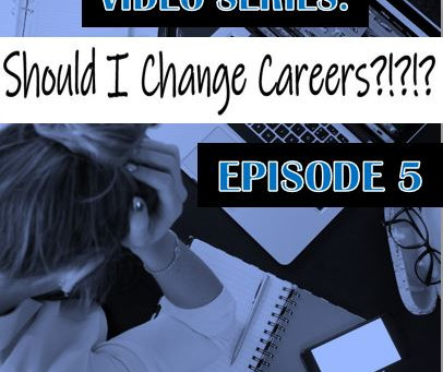 Should I Change Careers? Final Episode