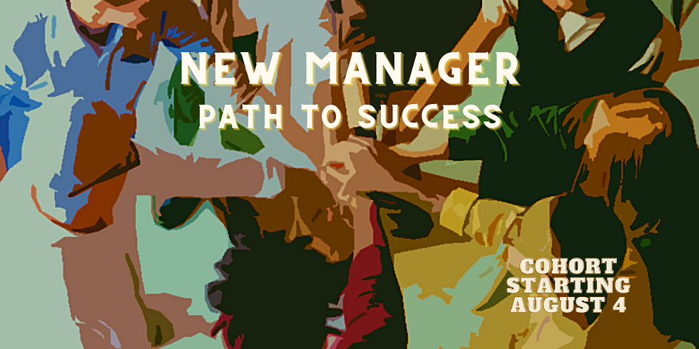 New Manager Path to Success - Aug 2021 Cohort