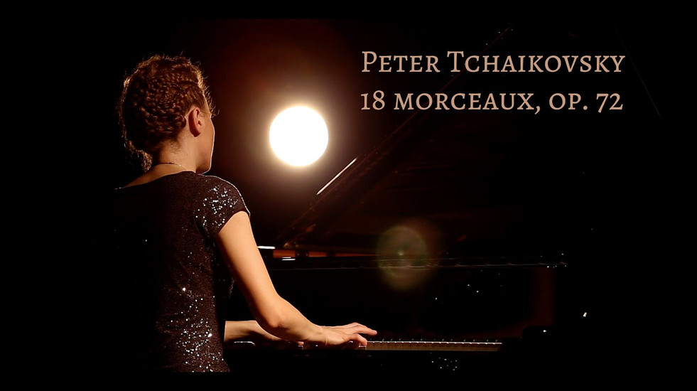 Tchaikovsky 18 Morceaux, Op. 72