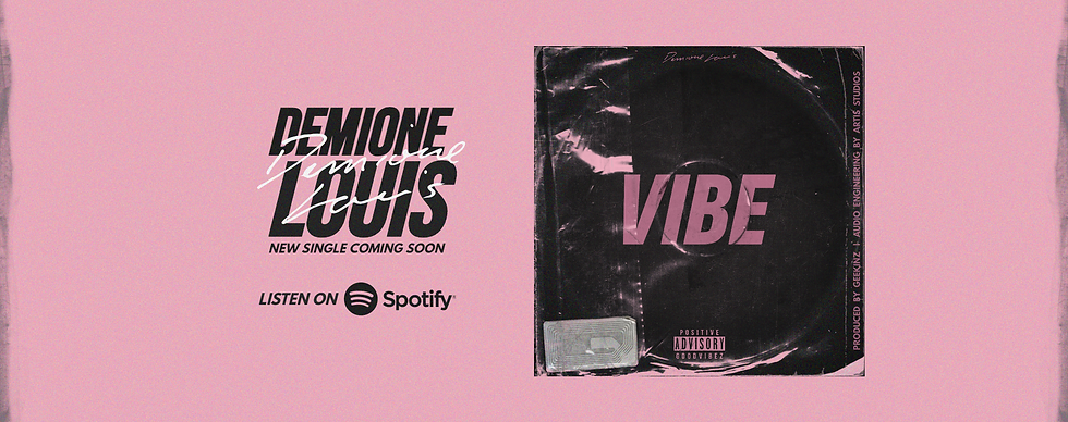 Vibe by Demione Louis