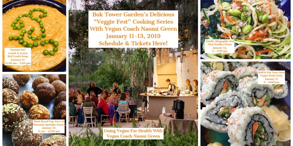 """Bok Tower Garden's """"Veggie Fest"""" Cooking Series"""