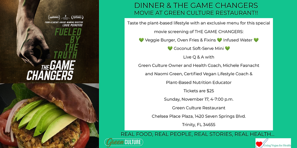 GAME CHANGERS Dinner & A Movie at Green Culture Restaurant