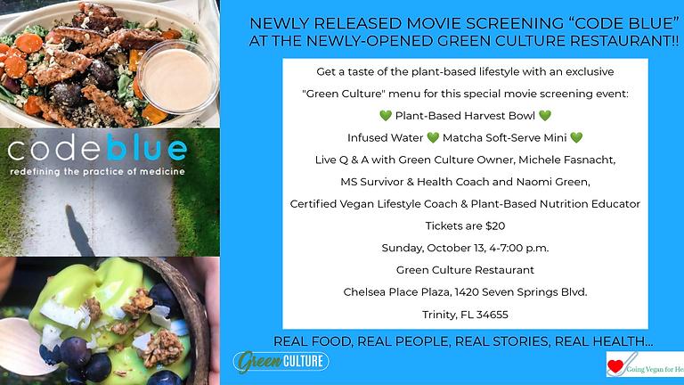 Green Culture/Code Blue Dinner & A  Movie