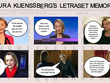 Laura Kuenssberg's Letraset Memories