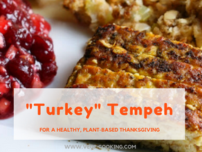 Turkey Tempeh- Perfect for the Holidays!
