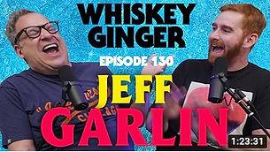 jeff garlin whiskey ginger podcast