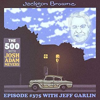 the 500 podcast jeff garlin jackson brow
