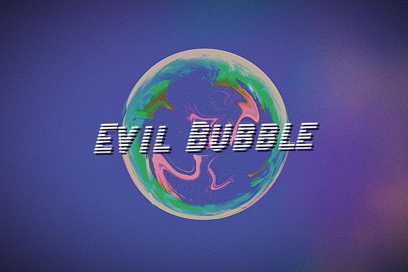 Evil Bubble thumbnail.jpg