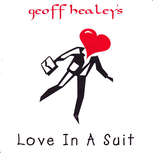Geoff Healey's Love In A Suit