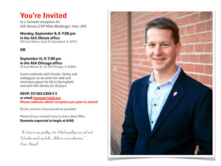 You are Invited: MIKE WALDINGER, Hon. AIA, a Farewell Tour In Illinois