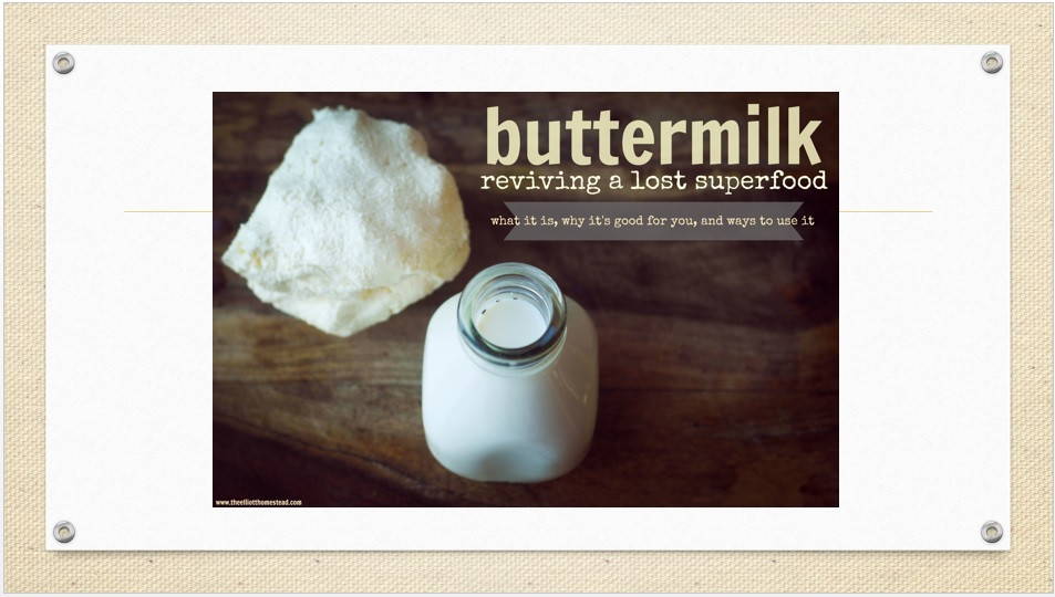 Buttermilk - Reviving A Lost Superfood