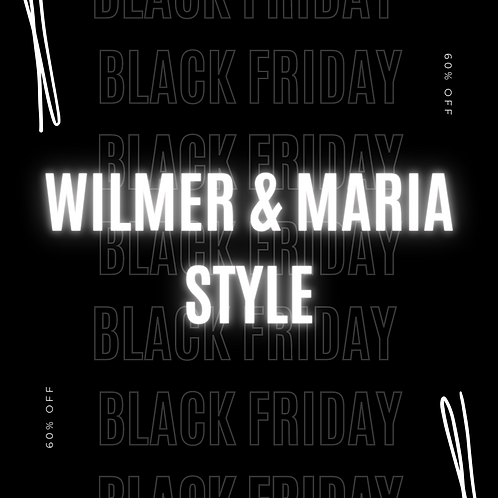 Wilmer y Maria Style (Black Friday)