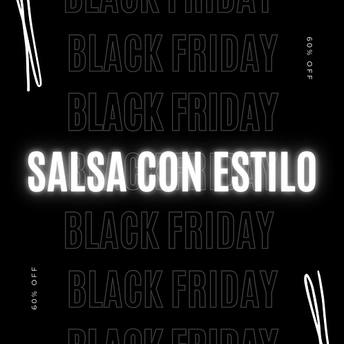 Salsa con Estilo  (Black Friday)