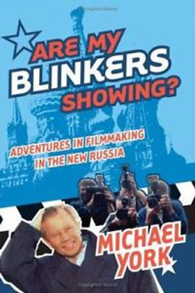 Michael York SIGNED book Are My Blinkers Showing?
