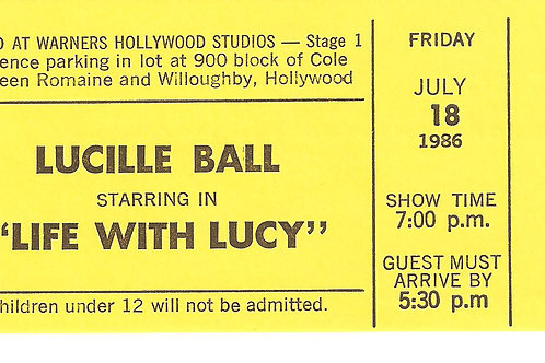 Life With Lucy TV Show Ticket Fri July 16 1986