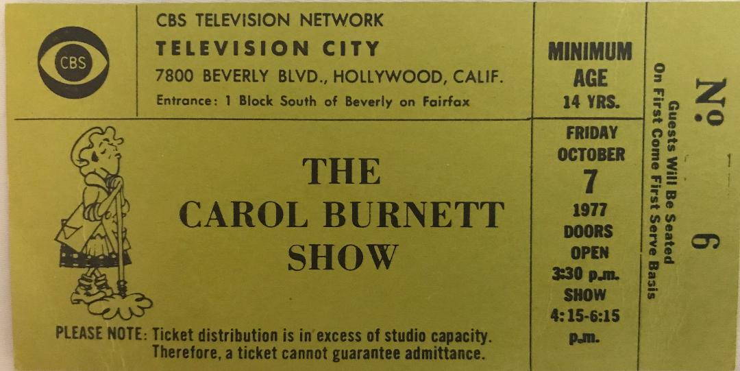 Carol Burnett TV Ticket 10-7-1977