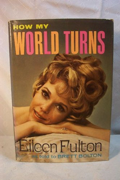Eileen Fulton SIGNED book How My World Turns