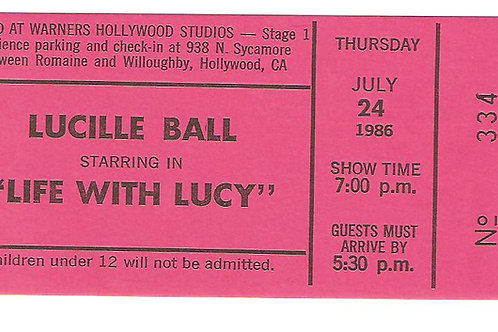 Life With Lucy TV Show Ticket Thurs July 24 1986