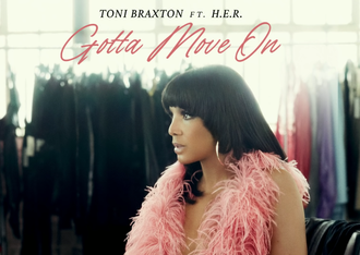 "Toni Braxton Releases New Music ""Gotta Move On"" Featuring H.E.R. [LISTEN]"