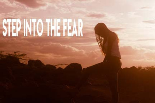 Motivational Moments:Step Into The Fear