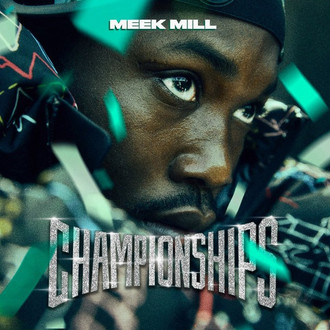 """Meek Mill Releases """"Championships"""" and it's FULL of Heavy Hitters!"""
