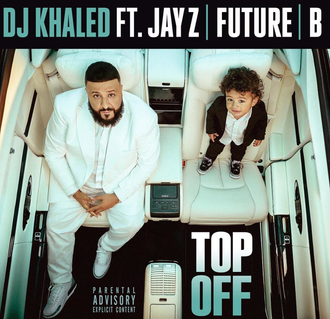 "DJ Khaled Releases ""Top Off"" Featuring Beyonce', Jay-Z and Future! [LISTEN]"