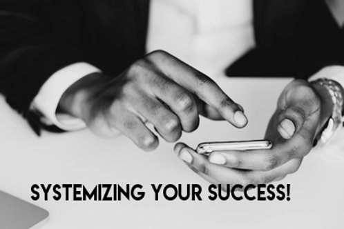 Motivational Moments:Systemizing Your Success