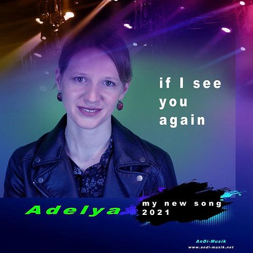 if I see you again