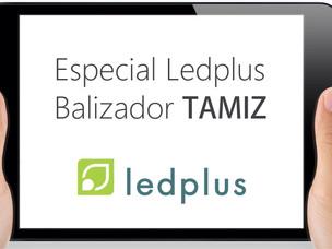 Especial Ledplus - Balizador Tamiz