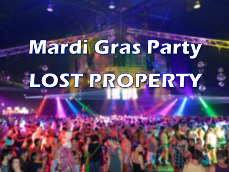 Lost Property from the Mardi Gras Party