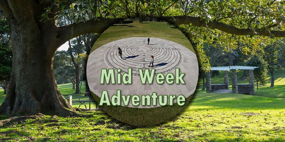 Mid Week Adventure