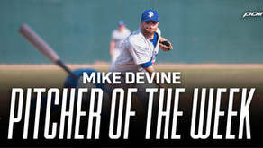 Pitcher of the week, Mike Devine!