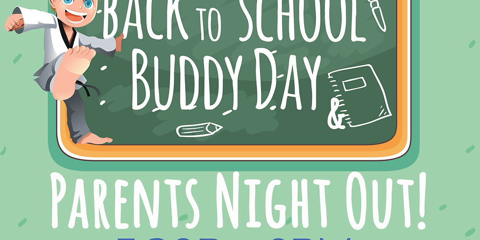 Buddy Day & Parents Night Out!