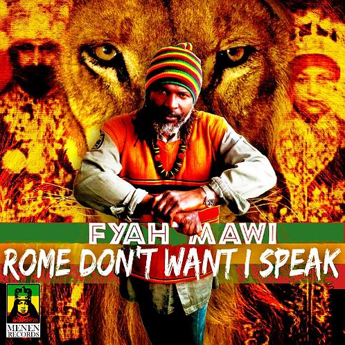 Rome Don't Want I Speak -  CD Album
