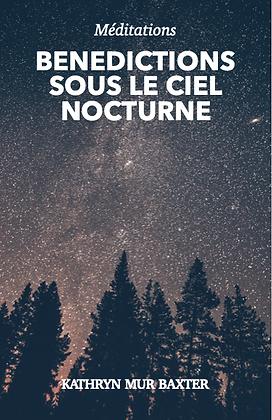 Bénédictions sous le ciel nocturne