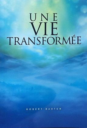 Une Vie Transformée