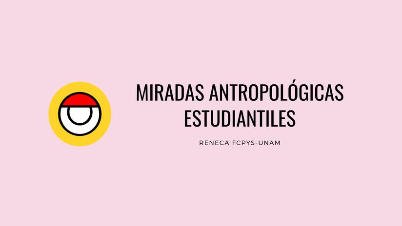MiradasAntropológicas.png