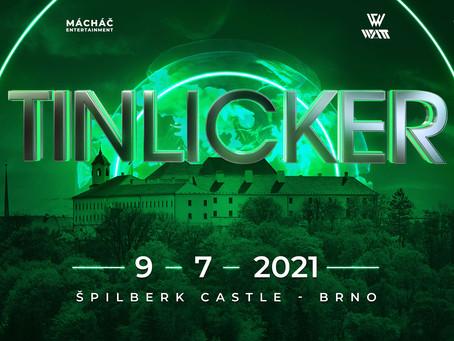 Na Tinlicker nemusíte čekat do Mácháče 2022, přivezeme vám je 9. 7. 2021 do Brna!