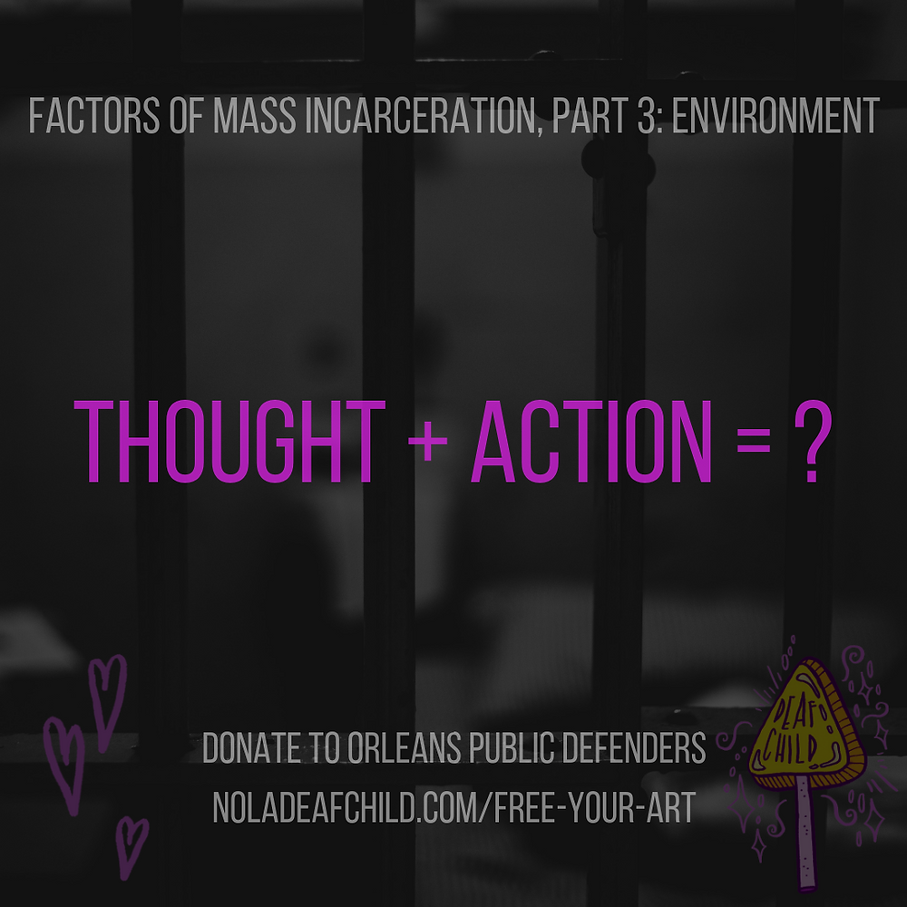 Thought + Action =?, environment, free your art have a heart, fight mass incaraceration