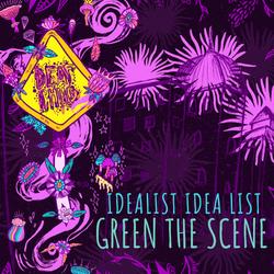 Idealist Idea List | Green the Scene 2019