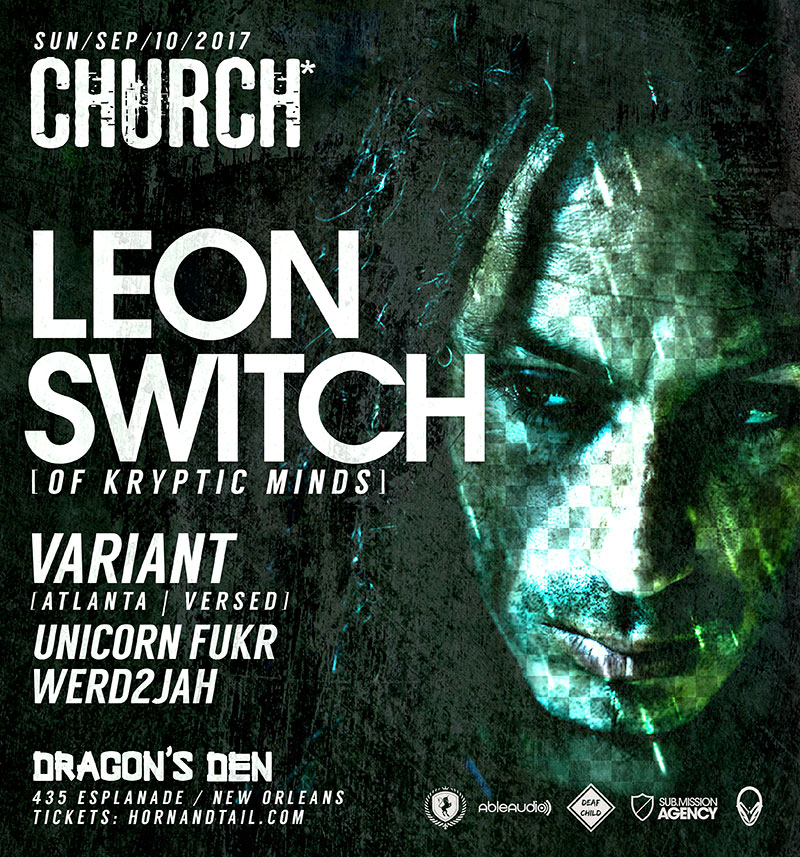 Leon Switch / Variant Church* Nola 2017
