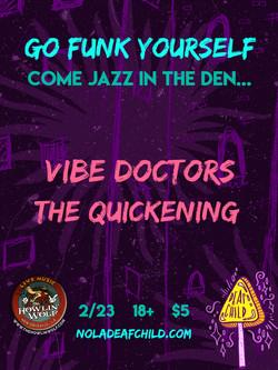 Vibe Doctors The Quickening Nola 2018
