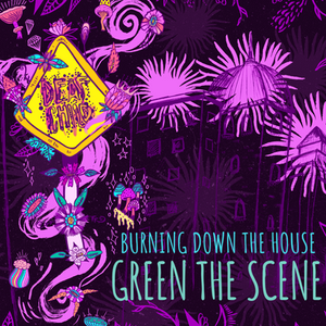 Burning Down the House, Green the Scene, New Orleans Deaf Child music industry blog, maya jevans illustrations