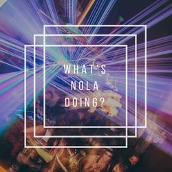 What's Nola Doing? 2017 Whitness This Photo