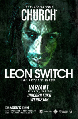 Leon Switch / Variant Church* Nola 2017