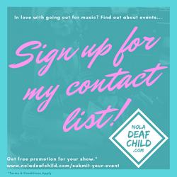 Deaf Child Music Marketing Nola 2017