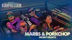 Marbs & Porkchop Desert Hearts Nola 2017