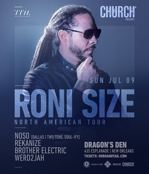 Roni Size Bass Church Nola 2017