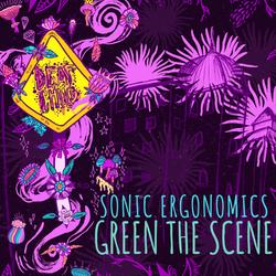 Green the Scene | Sonic Ergonomics 2018